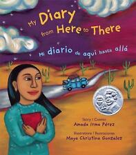 My Diary from Here to There: Mi diario de aqui hasta alla (English and Spanish E