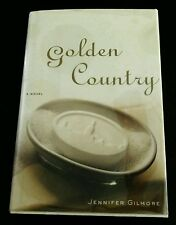 GOLDEN COUNTRY by Jennifer Gilmore, SIGNED, First Edition, Hardcover with Jacket