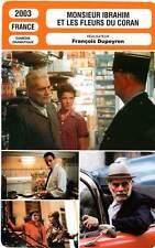 FICHE CINEMA : MONSIEUR IBRAHIM ET LES FLEURS DU CORAN - Sharif,Adjani 2003