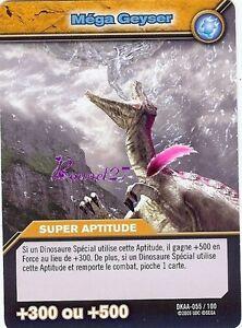 Carte DINOSAUR KING Attaque Alpha MEGA GEYSER DKAA 055/100