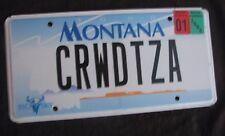 "MONTANA  VANITY License Plate ""CRWD TZA"" CROWD TEAZER TEASE PLEASER PLEASE"