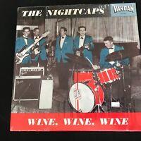 The Nightcaps Wine Wine Wine - VanDan VRLP8124 in shrink - Re-issue? NM