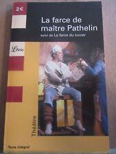 La farce de maître Pathelin suivi de La Farce du cuvier/ Librio, 2004