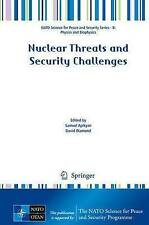 Nuclear Threats and Security Challenges (NATO Science for Peace and Security Ser