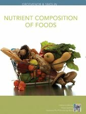 Nutrition, Nutrient Composition of Foods Booklet: Science and Applications by Lo