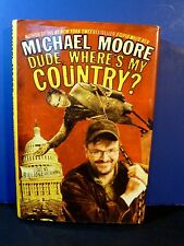 "MICHAEL MOORE Signed/Inscribed Book ""Dude Where's My Country?"" 2003 HC"