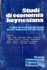 STUDI DI ECONOMIA KEYNESIANA A CURA DI GRAZIANI, IMBRIANI, JOSSA LIGUORI 1981