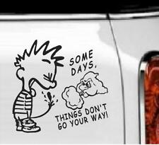 """Some Days Things Don't Go Your Way Vinyl Decal Home Décor 6"""" x 6"""""""