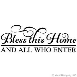 BLESS THIS HOME AND ALL WHO ENTER QUOTE VINYL WALL DECAL STICKER ART-HOME DECOR