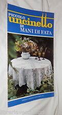 PICCOLO UNCINETTO Mani di Fata 1977 Manuale Ricamo Cucito Donna Casa Punto di e