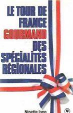 Le tour de France gourmand des specialites regionales.Ninette LYON.Marabout SV11