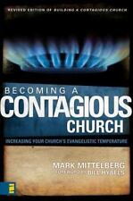 Becoming a Contagious Church : Increasing Your Church's Evangelistic Temperature