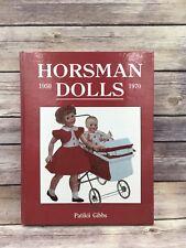 Vintage Horsman Dolls 1950-1970 Identification &Values HC Illustrated Book