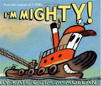 Im Mighty! by Kate McMullan