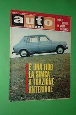 AUTO ITALIANA 40/1967 SIMCA 1100 7°AOSTA-PILA 3°VOLANTE D'ORO A MONZA SIRIO 2000