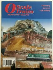O Scale Trains January February 2016 Celebrating Art Modeling FREE SHIPPING sb