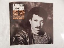 "Lionel Richie ""SAY YOU, SAY ME"" PICTURE SLEEVE! NEW! NICEST COPY ON eBAY!"