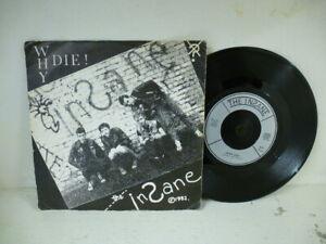 "The Insane - Why Die! 7"" Vinyl Record Single - RARE PUNK - 1982 -"