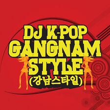 Gangnam Style - Dj K-Pop (2013, NEU)