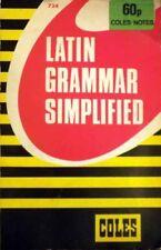 Latin Grammar Simplified (Coles Notes)