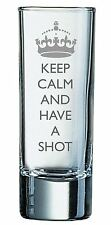 2oz Shot Glass With Keep Calm and Have A Shot Design
