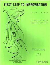 Phil Rizzo: First Step to Improvisation A Modern Music Workbook Supplement
