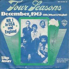 """THE FOUR SEASONS """" DECEMBER,1963(Oh, What A Night)  / SLIP AWAY """" 7"""" GERMANY"""