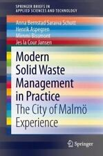 Modern Solid Waste Management in Practice : The City of Malmö Experience by...