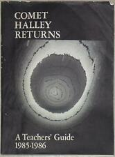 COMET HALLEY RETURNS ~ A TEACHER'S  GUIDE ~ 1984-1985 ~ NASA ~ ILLUS ~ BOOKLET