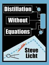 Distillation Without Equations (Paperback or Softback)