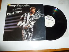 TONY ESPOSITO-As tu as-Papa chico - 1987 ITALIA 10-TRACK VINILE LP