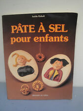 Pâte à Sel Pour Enfants - 1989