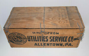 VINTAGE INDUSTRIAL WOODEN CRATE! WIRE HINGES! GREAT LOGO! ALLENTOWN PA! ANTIQUE!