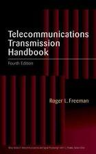 TELECOMMUNICATIONS TRANSMISSION HANDBOOK By Roger L. Freeman - Hardcover *VG+*