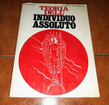 JULIUS EVOLA TEORIA DELL'INDIVIDUO ASSOLUTO ED. MEDITERRANEE 1973