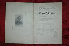 Libro Illustrato 1903 Pro=Palestina in Terra Santa Dott. Ernesto Vercesi Milano