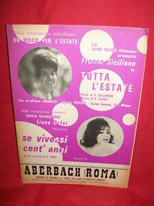 LIANA ORFEI  Se vivessi cent'anni G PAOLI + FRANCA SICILIANO Tutta l'estate 1965
