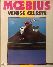 MOEBIUS - GIRAUD VENISE CELESTE - EDITION ORIGINALE CASTERMAN 1990