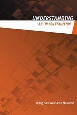 Understanding IT in Construction (Understanding Construction)