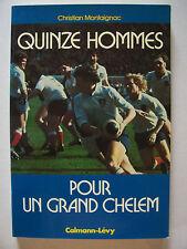 """(Rugby) """"Quinze Hommes pour un Grand Chelem"""" / C.Montaignac - 1977 (TBE,envoi)"""