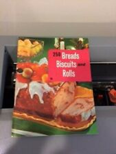 250 Breads, Biscuits & Rolls by Culinary Arts Institute