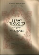 York Bowen - Stray Thoughts Four Little Pieces for Piano - Vintage Sheet Miusic