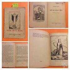 94 -R Gerardo Bruni. Vita di S. Rita. Tipografia Poliglotta Vaticana 1942.