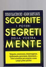 Susan Blackmore Adam Hart Davis - scoprite i segreti della vostra mente - febdec