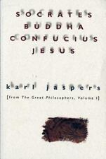 Socrates, Buddha, Confucius, Jesus: From The Great Philosophers, Volume I: By...