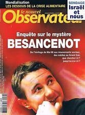 Le Nouvel Observateur   N°2270   8 mai 2008.: Besancenot israel et nous