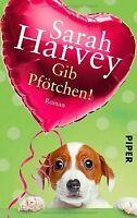 Gib Pfötchen!: Roman von Harvey, Sarah | Buch | Zustand gut