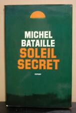 Soleil Secret, Michel Bataille, 1975