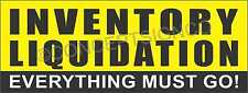 2'X5' INVENTORY LIQUIDATION BANNER Outdoor Sign Everything Must Go Closeout Sale