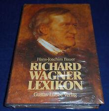 Hans-Joachim Bauer - Richard Wagner Lexikon